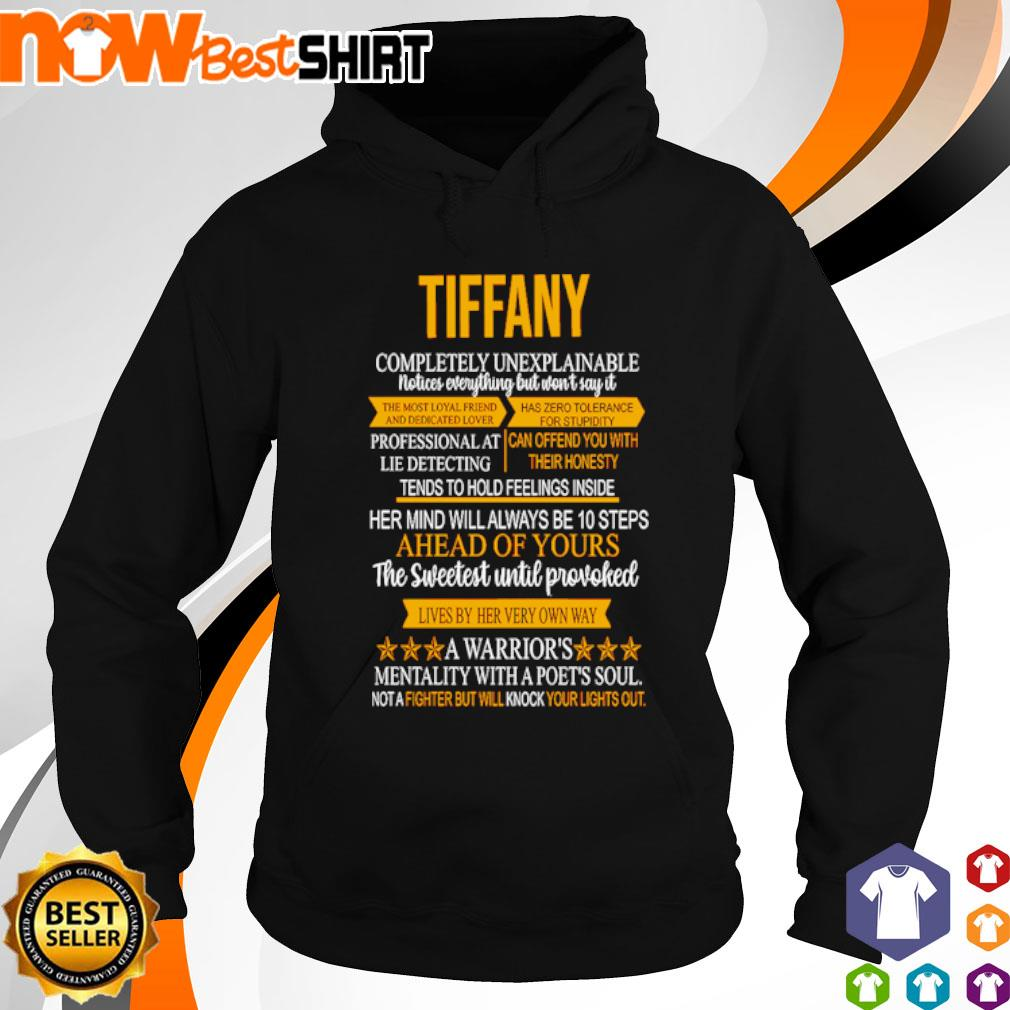 Tiffany completely unexplainable notices everything but won't say it s hoodie