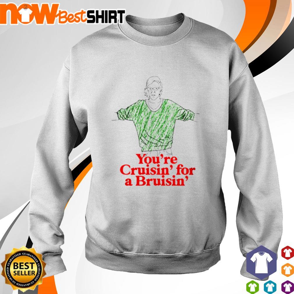 You're cruisin' for a Bruisin' s sweater