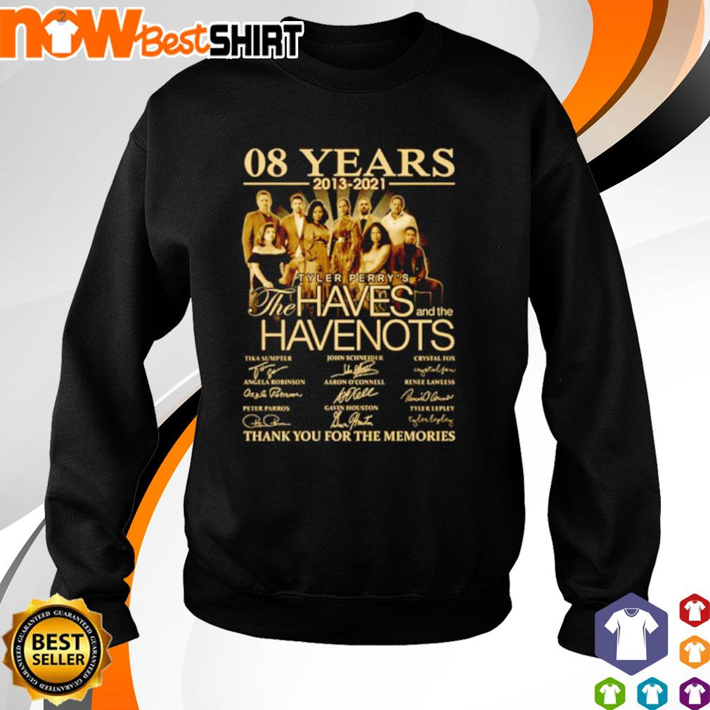 08 Years 2013 - 2021 Tyler Perry's The Haves and the Have Nots thank you for the memories s sweater