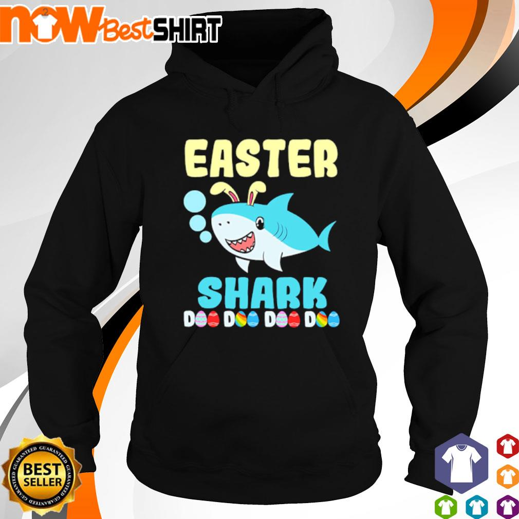 Happy Easter Shark Doo Doo Doo Doo s hoodie