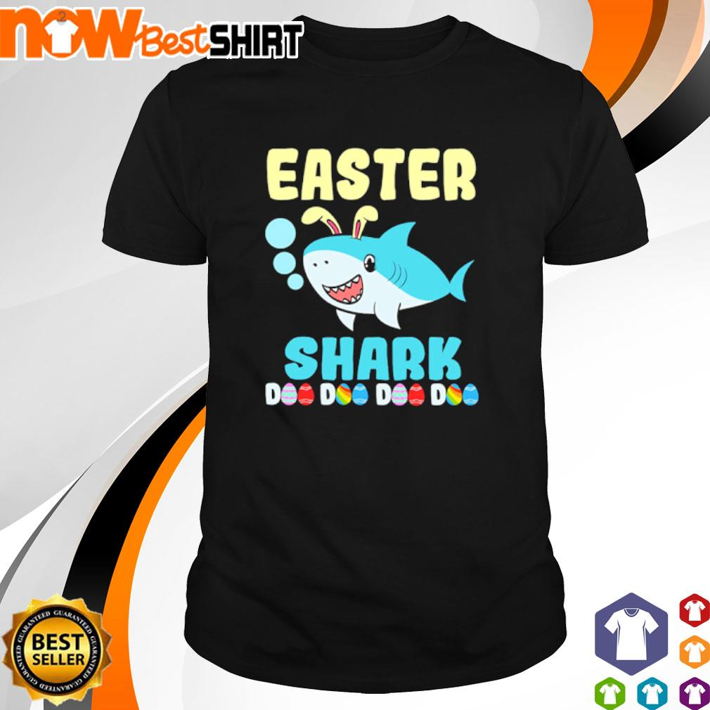 Happy Easter Shark Doo Doo Doo Doo shirt