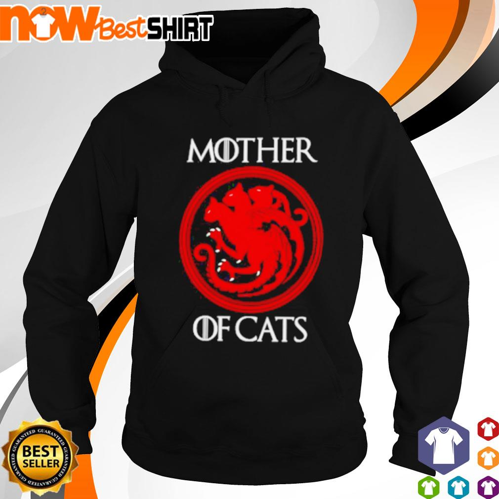 Mother of Cats Game of Thrones s hoodie