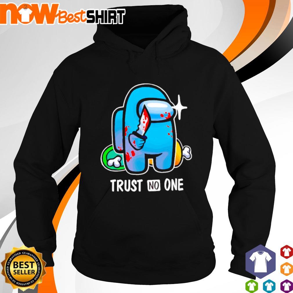Among Us trust no one hoodie