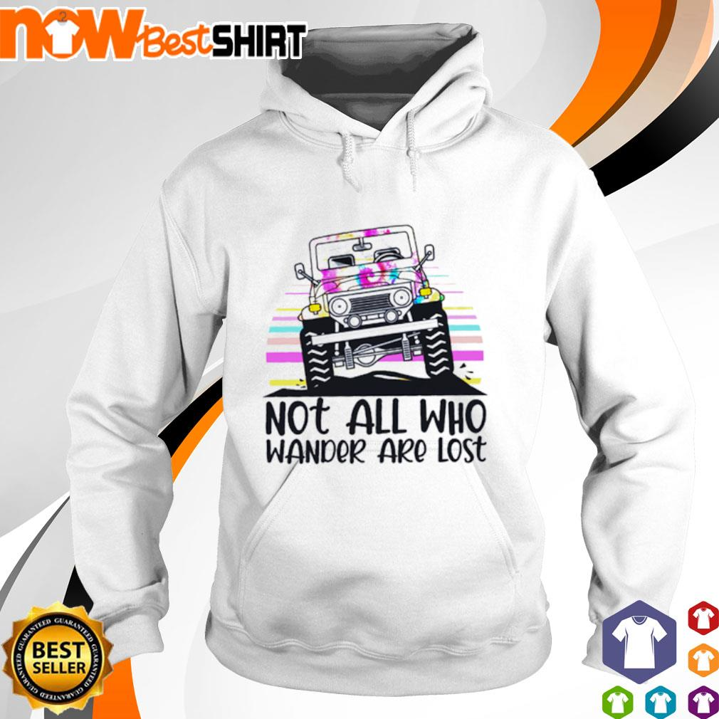 Jeep not all who wander are lost hoodie