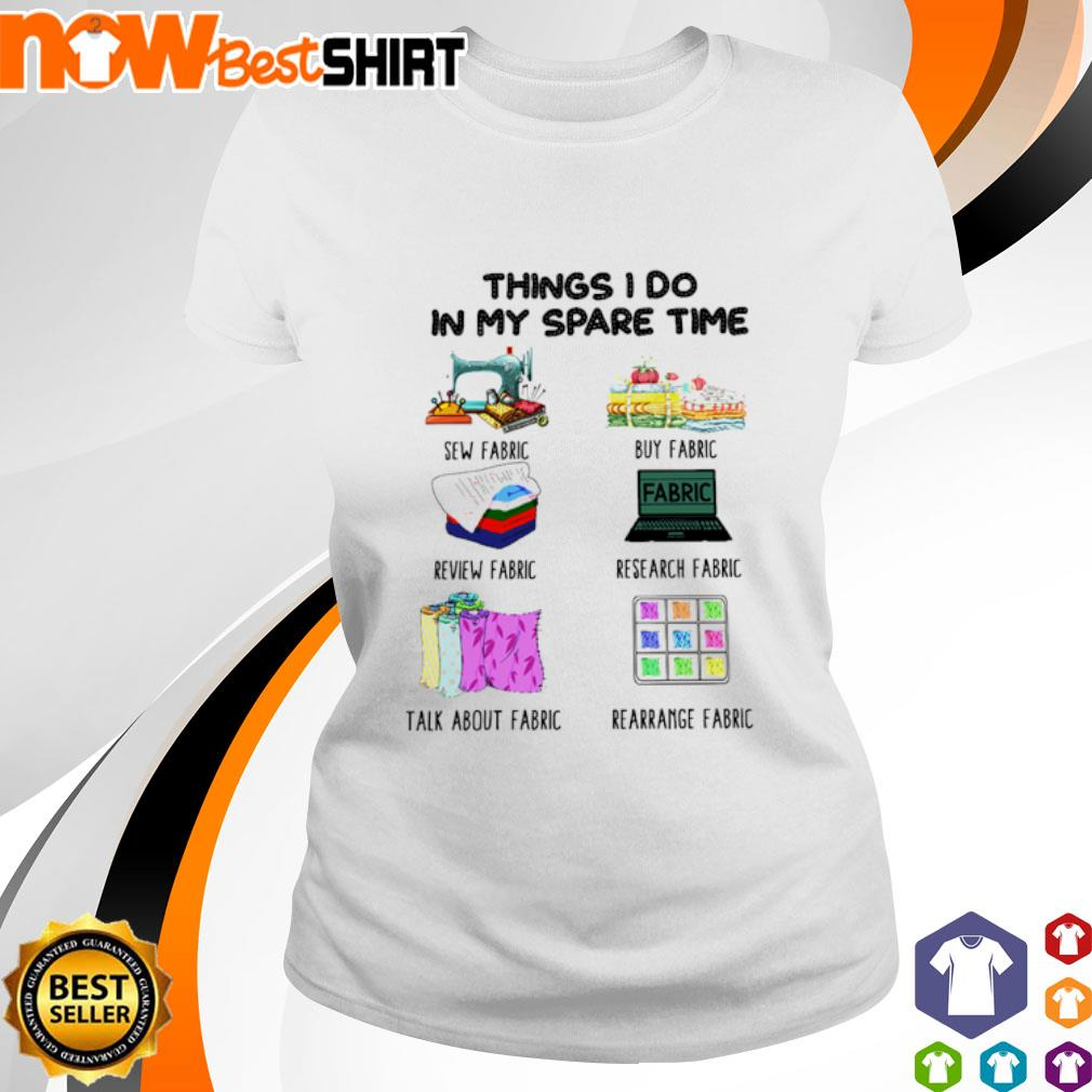 Things I do in my spare time sew fabric buy fabric review fabric ladies-tee