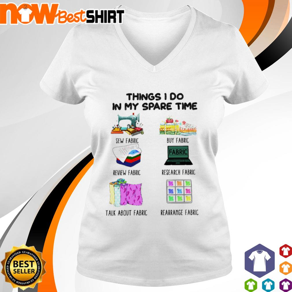 Things I do in my spare time sew fabric buy fabric review fabric v-neck-t-shirt