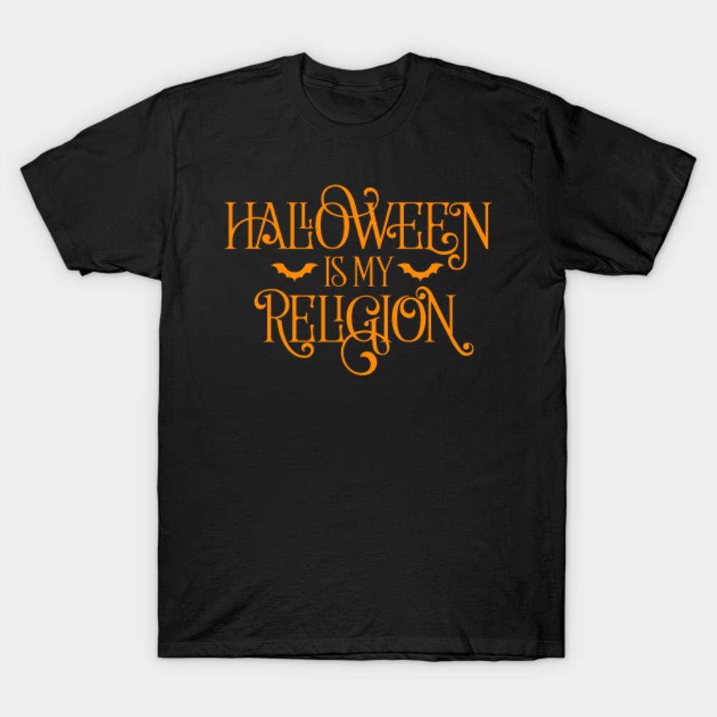 Halloween is my religion shirt