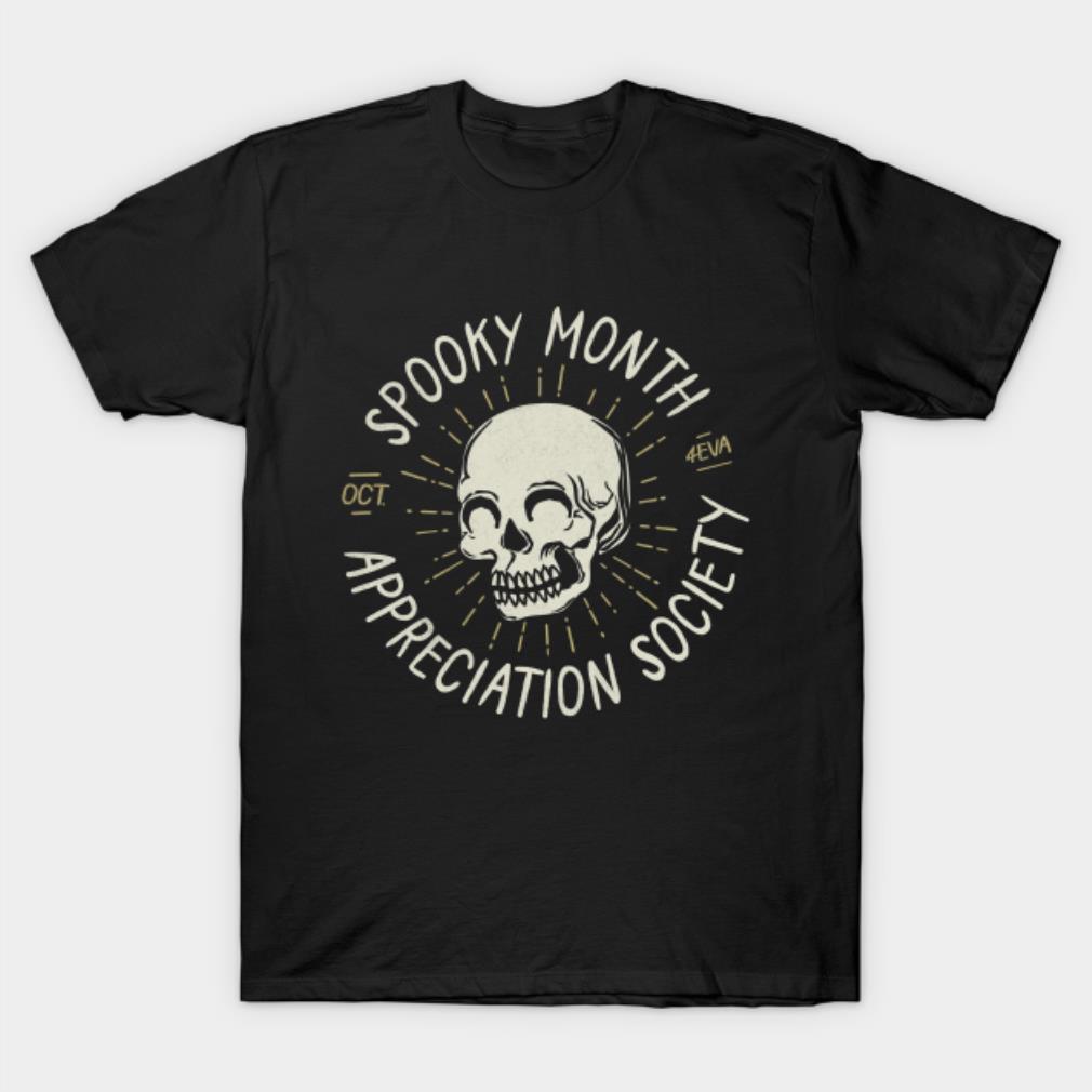 Skull spooky month appreciation society shirt