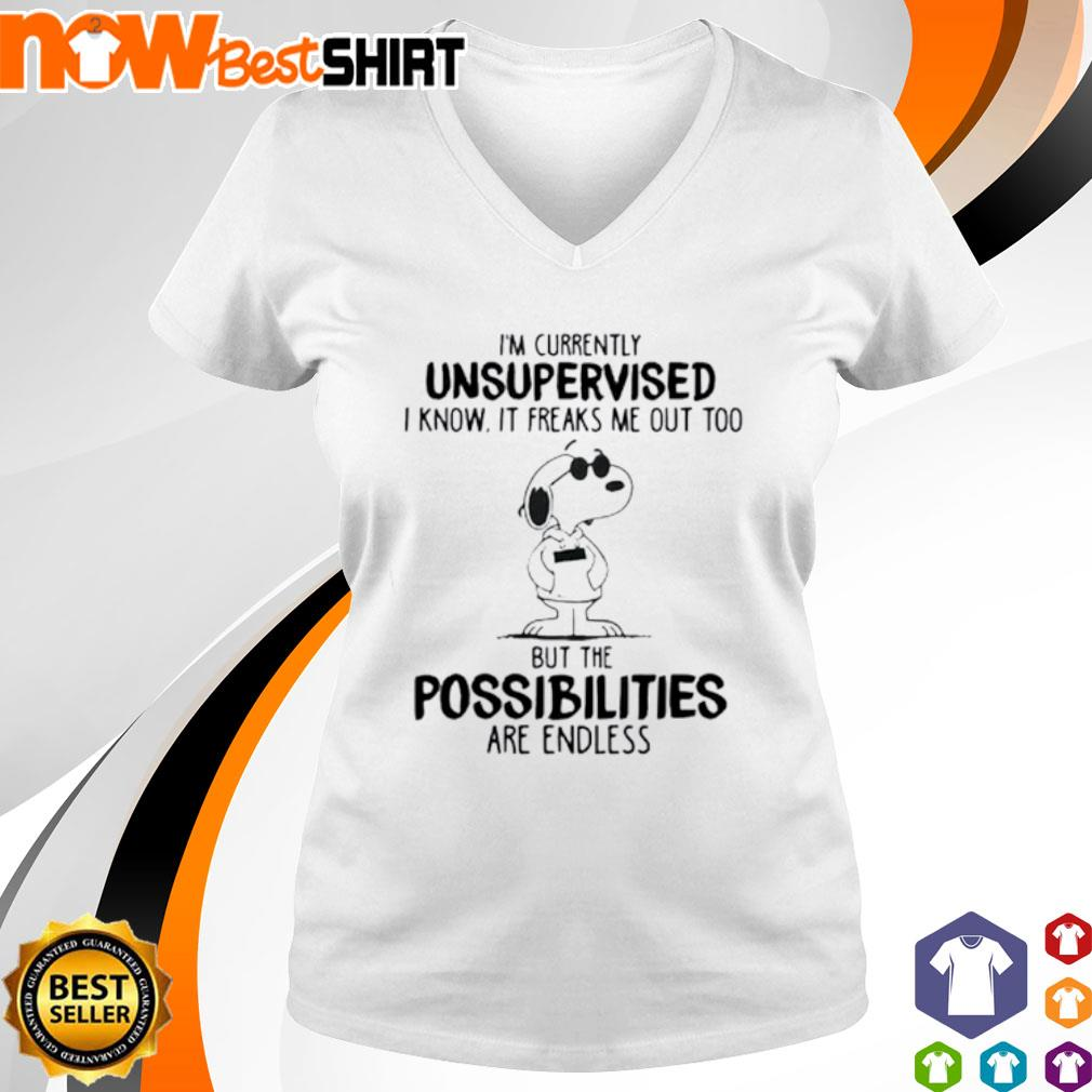 Snoopy I'm currently unsupervised I know it freaks me out too but the possibilities are endless v-neck-t-shirt